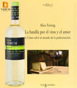La Batalla por el vino y el amor. Alice Feiring